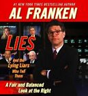 American Book 317318 Lies and The Lying Liars Who Tell Them a Fair and Balanced