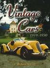 Vintage Cars: 1919-1930 by L. Michelle Nielsen (Paperback, 2006)