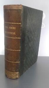 Una Mujer Infeliz Paul L. Jacob Tomo 1ER Bruselas 1836 J. P. Meline ABE