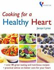 Cooking for a Healthy Heart by Octopus Publishing Group (Hardback, 2003)