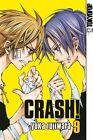Crash! 09 von Yuka Fujiwara (2012, Taschenbuch)