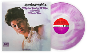 Aretha Franklin - I Never Loved A Man The Way I Love You VMP Exclusive Vinyl LP