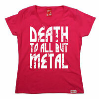 Death To All But Metal WOMENS T-SHIRT Heavy Punk Rock Steel birthday gift
