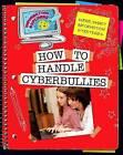 How to Handle Cyberbullies by Ann Truesdell (Hardback, 2013)