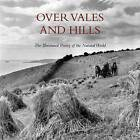 Over Vales and Hills by Fiona Waters (Hardback, 2010)