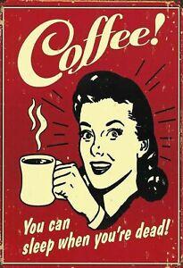 Coffee-You-Can-Sleep-When-Dead-Tole-Plaque-Etain-Signer-20-X-30-cm-FA0337