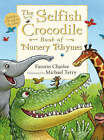 Selfish Crocodile Book of Nursery Rhymes by Faustin Charles (Mixed media product, 2008)