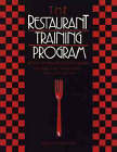 The Restaurant Training Program: An Employee Training Guide for Managers by Karen Eich Drummond (Paperback, 1992)