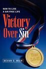Victory Over Sin by Devan C Mair (Paperback / softback, 2005)