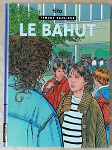 Tendre-Banlieue-T-4-Le-Bahut-TITO-ed-Casterman-reed