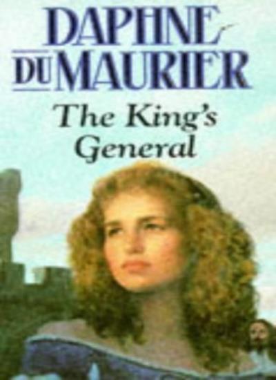 The King's General,D Du Maurier, Daphne Du Maurier