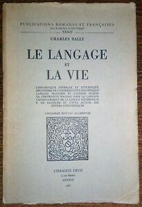 LE-LANGAGE-ET-LA-VIE-Ch-Bally-1965-PSYCHOLOGIE-SOCIOLOGIE-LINGUISTIQUE-ETUDE