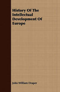 History-of-the-Intellectual-Development-of-Europe-Paperback-by-Draper-John