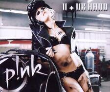 P!nk U + ur hand (2006; 2 tracks) [Maxi-CD]
