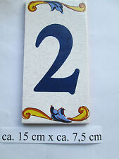 """Hausnummer Keramik  Nr. 2   """" Pepe """"  15 cm x 7,5 cm (made in Spain )"""