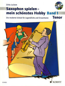 Dirko-Juchem-Tenor-Bb-Saxophon-spielen-mein-schoenstes-Hobby-Band-1-Noten-CD