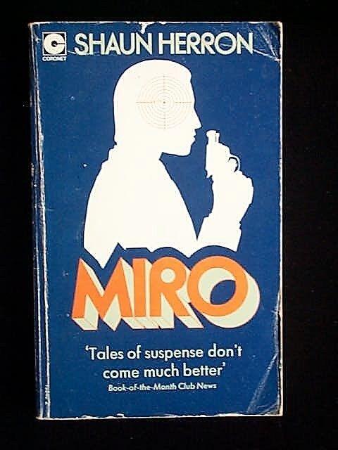 Miro by Shaun Herron (Coronet, 1974) vintage Paperback