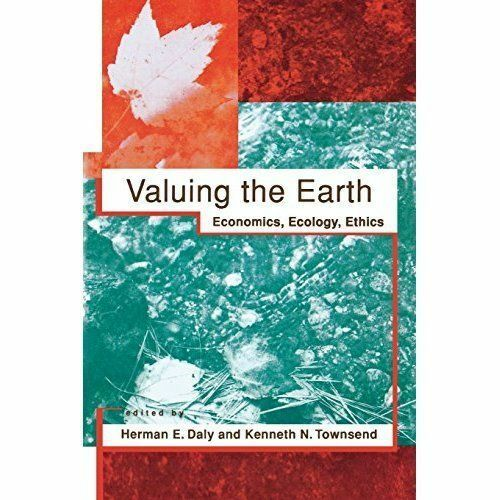 1 of 1 - Valuing the Earth: Economics, Ecology, Ethics