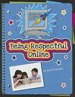 Being Respectful Online by Ann Truesdell (Paperback / softback, 2013)
