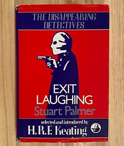 EXIT LAUGHING by Stuart Palmer (The Disappearing Detectives) HC/DJ 1985