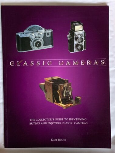 Guide to Identifying /& Buying Classic Cameras Classic Cameras Softback