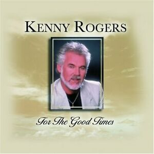 Kenny-Rogers-For-the-Good-Times-CD-2003