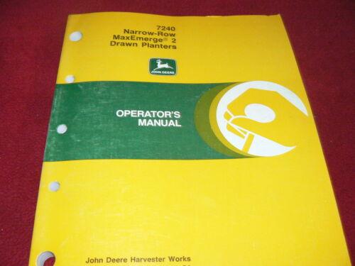 John Deere 7240 Drawn MaxEmerge 2 Planters Operator/'s Manual