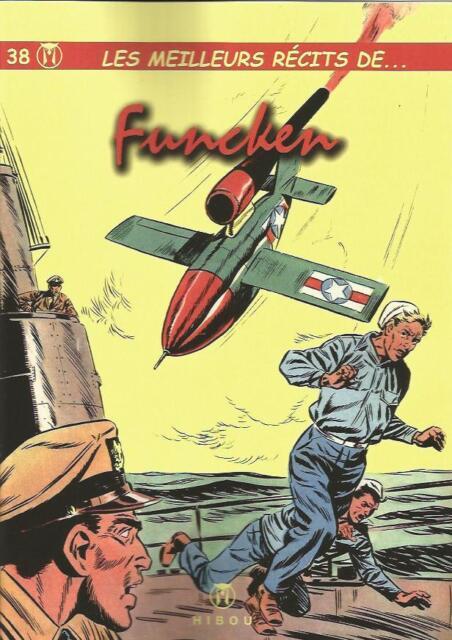 Yves Duval et L. & F. Funcken – Les meilleurs récits T. 38 tirage limité Hibou