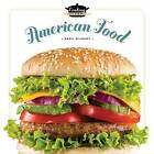 Cooking School American Food by MS Sara Gilbert (Hardback, 2015)