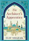 The Architect's Apprentice by Elif Shafak (Paperback, 2015)