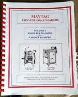 Maytag Wood Tub & Cabinet Washer Book Volume 1 Hit Miss Gas Engine Upright