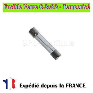 Fusible Verre 6.3x32 - Temporisé 1a/250v éGouttage