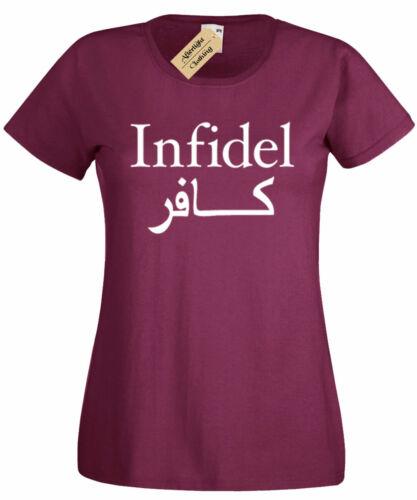 Da Donna INFEDELE T shirt Divertente anti terrorismo Isis T-shirt Donna