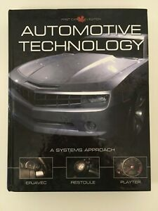 AUTOMOTIVE TECHNOLOGY: A SYSTEM APPROACH: FIRST CANADIAN EDITION