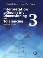 Interpretation Of Geometric Dimensioning And Tolerancing By Daniel Puncochar, (p on sale