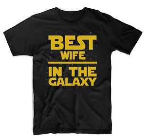 Best-Wife-in-The-Galaxy-T-Shirt-Star-Wars-Themed-Cute-T-Shirts-Black