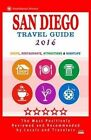 San Diego Travel Guide 2016: Shops, Restaurants, Attractions and Nightlife in San Diego, California (City Travel Guide 2016) by Howard D Elliott (Paperback / softback, 2015)
