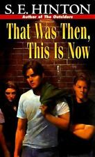 That Was Then, This Is Now - Good - Hinton, S. E. - Mass Market Paperback