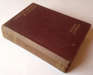 London-Bridge-Is-Falling-Philip-Lindsay-1934-First-Edition-Vintage-HB-Book