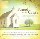 Kneel at the Cross by Various Artists (CD, Jul-2007, Sparrow Records)