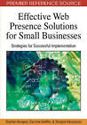 Effective Web Presence Solutions for Small Businesses: Strategies for Successful Implementation by Carmine Sellitto, Stephen Burgess, Stergios Karanasios (Hardback, 2009)