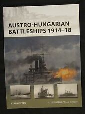 Osprey Book: Austro-Hungarian Battleships 1914–18 - New Vanguard 193