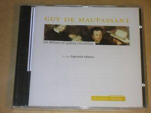 AUDIO-CD-MAUPASSANT-1-MILLION-ET-AUTRES-NOUVELLES-GABRIELLE-VALENSI-NEUF