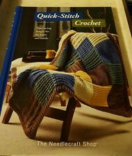 2008 THE NEEDLECRAFT SHOP,  QUICK-STITCH CROCHET, HARDCOVER WITH 60+ PATTERNS