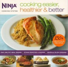 Ninja Cookbook Cooking Easier Healthier & Better 150 Recipes for 3 in 1 Cooker