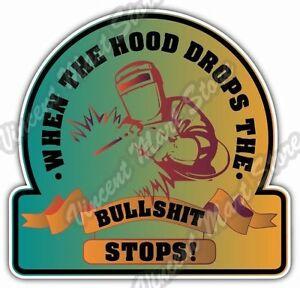 """Hood Drops Welder Weld Welding Helmet Funny Car Bumper Vinyl Sticker Decal 4X5"""""""