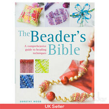 The Beaders Bible Jewellery Making Book by Dorothy Wood (A23/5)