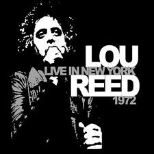 CD Lou Reed Live In New York 1972 CD mit White Light White Heat und Heroin