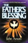 The Father's Blessing by John Arnott (Paperback, 1996)