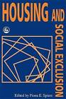 Housing and Social Exclusion by Fiona E. Spiers (Paperback, 1998)